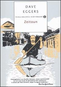 9788804608929: Zeitoun (Piccola biblioteca oscar)