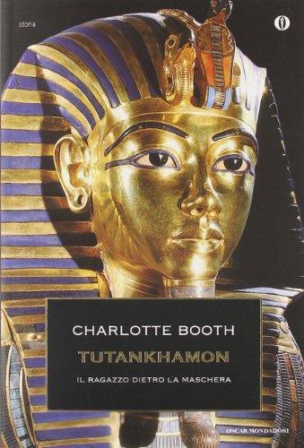 Tutankhamon. Il ragazzo dietro la maschera (8804609435) by Charlotte Booth