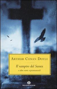 9788804609469: Il vampiro del Sussex e altre storie soprannaturali (Oscar scrittori moderni)