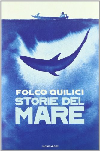 Storie del mare (Hardback): Folco Quilici