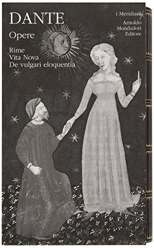 9788804611684: Opere vol. 1 - Rime, Vita Nova, De vulgari eloquentia
