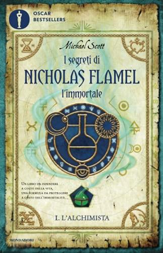 9788804613268: L'alchimista. I segreti di Nicholas Flamel, l'immortale: 1 (Oscar bestsellers)