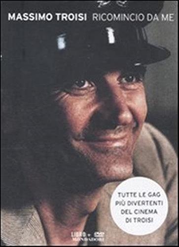 9788804614357: Massimo Troisi - Ricomincio Da Me (Dvd+Libro) - IMPORT