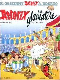 9788804615743: Asterix gladiatore