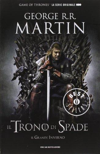 9788804616351: Il trono di spade. Libro primo delle Cronache del ghiaccio e del fuoco: 1 (Oscar grandi bestsellers)