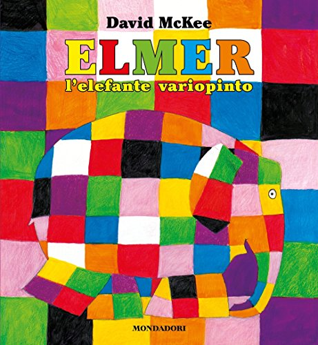 9788804616405: Elmer, l'elefante variopinto