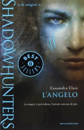 9788804616993: Shadowhunters. Le origini. L'angelo