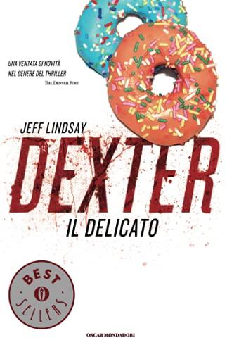 9788804617334: Dexter il delicato