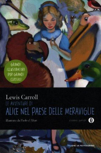 9788804618287: Le avventure di Alice nel paese delle meraviglie. Ediz. illustrata (Oscar junior classici)