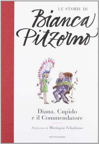 9788804619628: Diana, Cupìdo e il commendatore