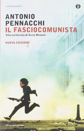 9788804619994: Il fasciocomunista