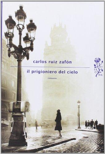 9788804620303: Il prigioniero del cielo (Scrittori italiani e stranieri)