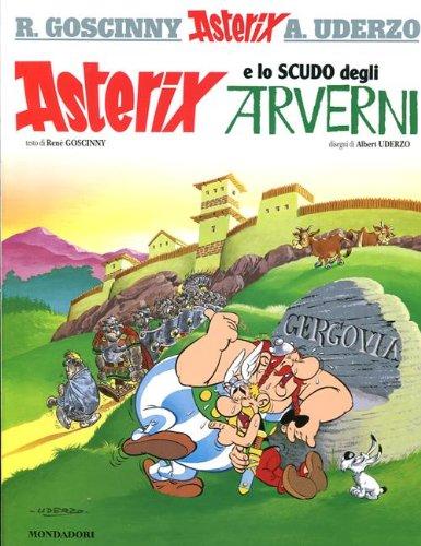 9788804621522: Asterix e lo scudo degli Arverni