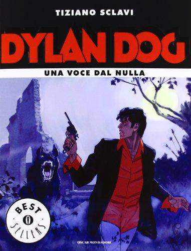 9788804622659: Dylan Dog. Una voce dal nulla (Oscar bestsellers)