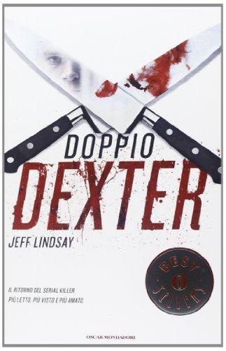 9788804626084: Doppio Dexter