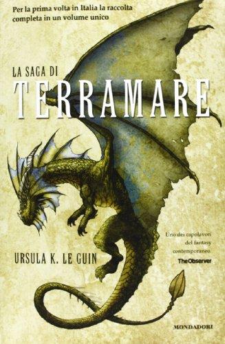 9788804626411: La saga di Terramare: Il mago-Le tombe di Atuan-Il signore dei draghi-L'isola del drago-I venti di Terramare-Leggende di Terramare