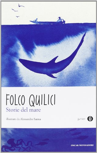Storie del mare (Paperback): Folco Quilici