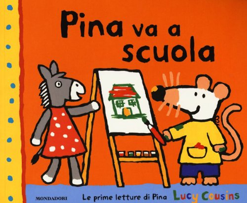Pina va a scuola (880462731X) by Lucy Cousins