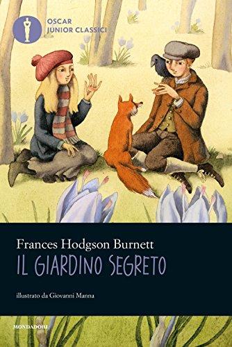 9788804627487: Il giardino segreto. Ediz. illustrata (Oscar junior classici)