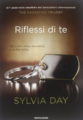 9788804628354: Riflessi di te. The crossfire trilogy vol. 2