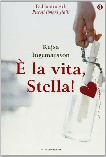 9788804629344: È la vita, Stella! Ediz. speciale (Oscar)