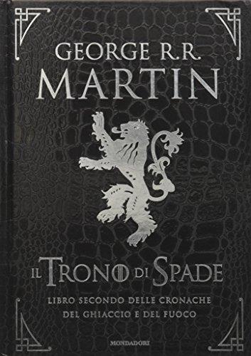 9788804630739: Il trono di spade. Libro secondo delle Cronache del ghiaccio e del fuoco. Ediz. speciale: 2 (Oscar draghi)
