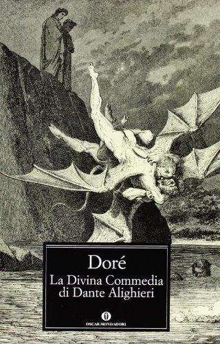 La Divina Commedia di Dante Alighieri. Ediz.: Gustave Doré