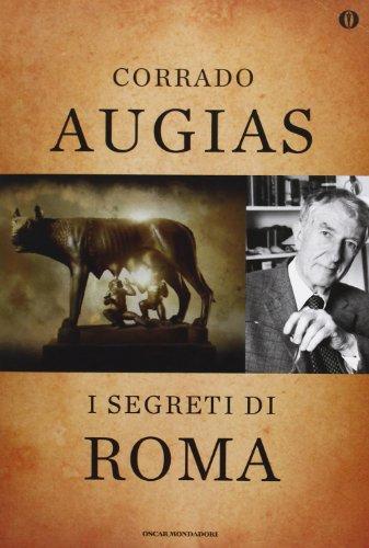 9788804632511: I segreti di Roma. Storie, luoghi e personaggi di una capitale. Ediz. speciale