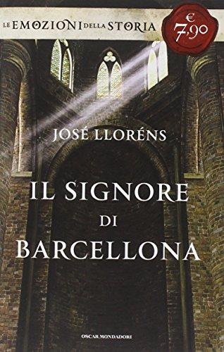 9788804632719: Il signore di Barcellona. Ediz. speciale