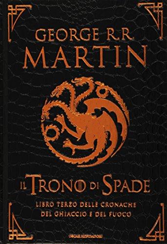 9788804633303: Il Trono di Spade: Libro terzo delle cronache del ghiaccio e del fuoco