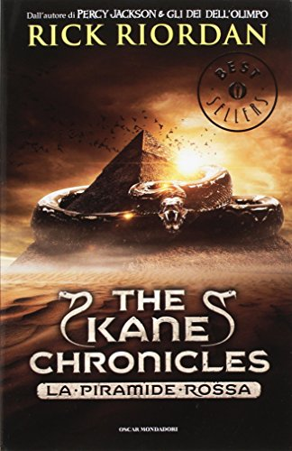 La piramide rossa. The Kane Chronicles vol. 1: Rick Riordan