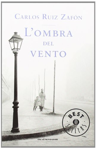 9788804636649: L'ombra del vento (Oscar bestsellers)