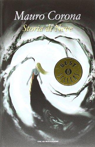 9788804636656: Storia di Neve