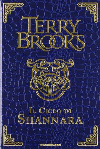9788804637332: Il ciclo di Shannara: La spada di Shannara-Le pietre magiche di Shannara-La canzone di Shannara. Ediz. speciale