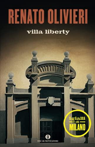 9788804637523: Villa Liberty. I gialli di Milano