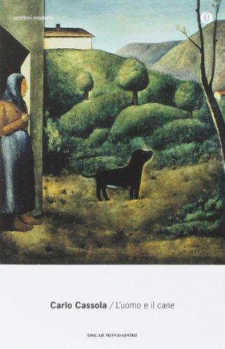 L uomo e il cane (Paperback): Carlo Cassola