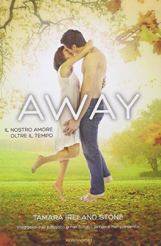 9788804640783: Away. Il nostro amore oltre il tempo (Chrysalide)