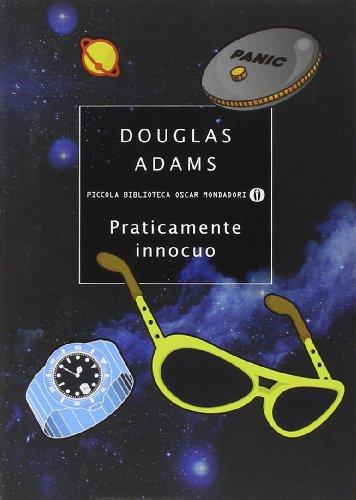 Praticamente innocuo: Adams, Douglas