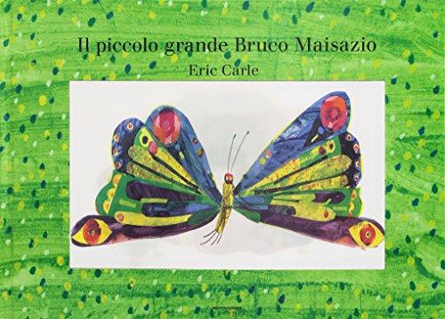 9788804642367: Il piccolo grande bruco Maisazio. Ediz. illustrata (I libri attivi)