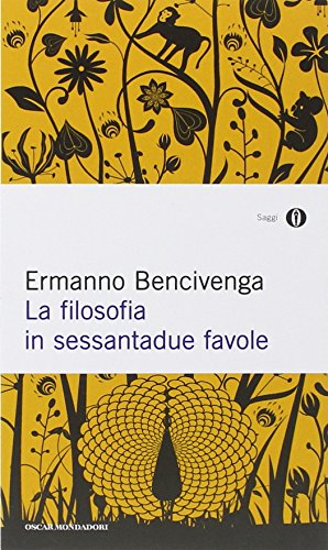 9788804643913: La filosofia in sessantadue favole