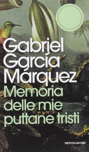 9788804644705: Memoria delle mie puttane tristi (Oscar Edizione speciale)