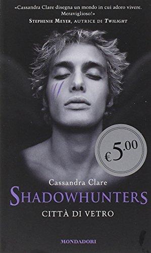 9788804644750: Città di vetro. Shadowhunters (Oscar Edizione speciale)
