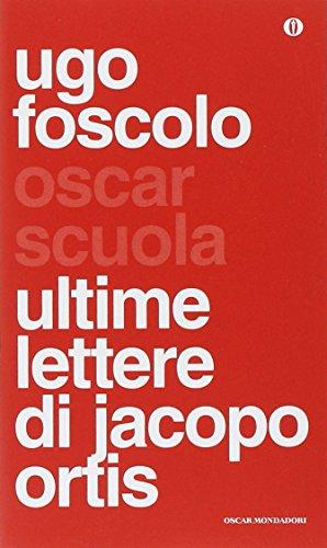 9788804644989: Ultime lettere di Jacopo Ortis