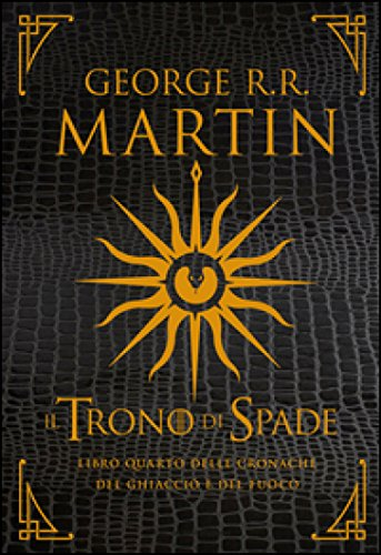 9788804645504: The throne of swords. Quarter Book of Ice and Fire Chronicles