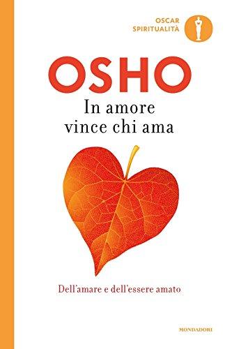 9788804648246: In amore vince chi ama (Oscar spiritualit�)