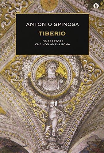 9788804648451: Tiberio. L'imperatore che non amava Roma