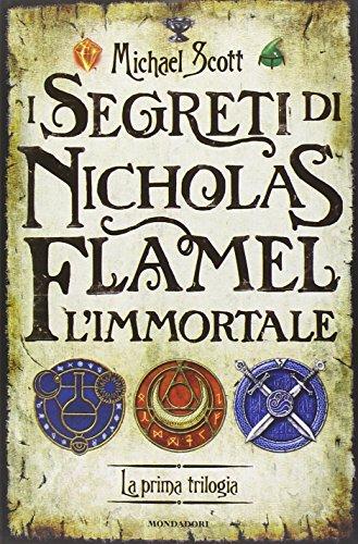 9788804649243: I segreti di Nicholas Flamel, l'immortale. La prima trilogia (I Grandi)