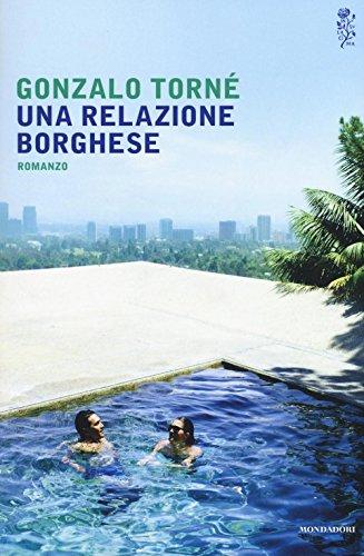 9788804650591: Una relazione borghese (Scrittori italiani e stranieri)
