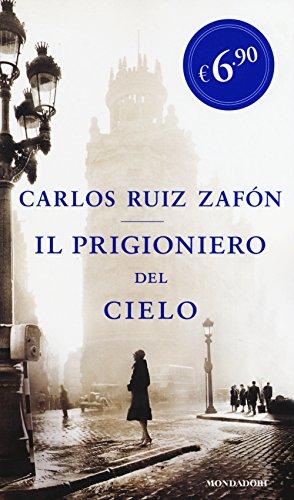 9788804651116: Il prigioniero del cielo (Edizione speciale)