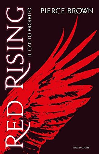 9788804651758: Il canto proibito. Red rising